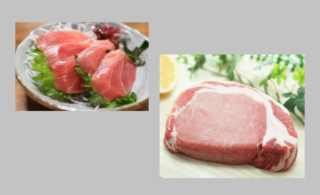 肉は豚肉の赤身、魚はお刺身で!